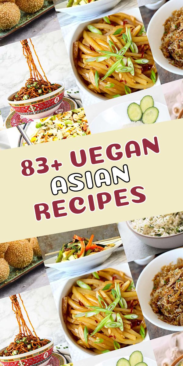 Top 83 Best Vegan Asian Meals You Must Try Check Out This