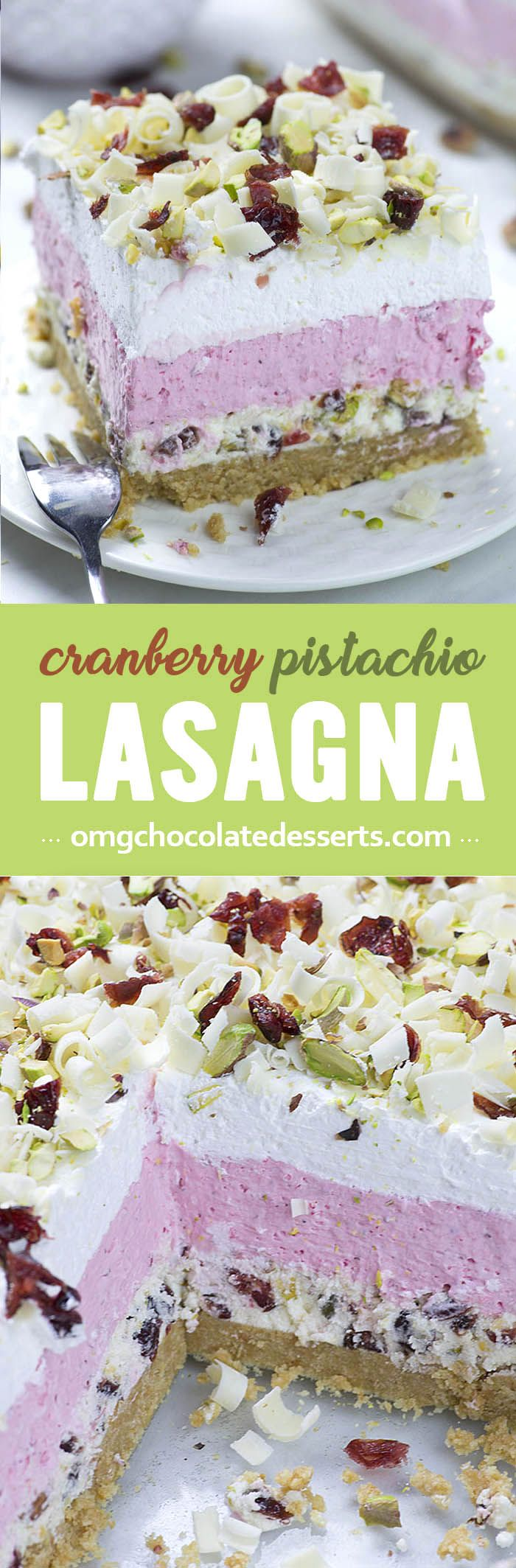 Cranberry Pistachio Lasagna is easy, NO BAKE dessert for Thanksgiving or Christmas gathering.