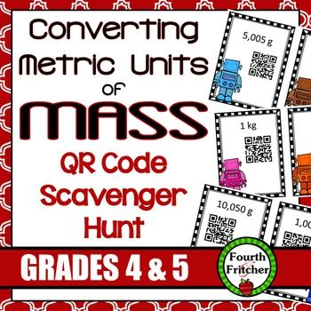 This product contains a scavenger hunt that students will use to practice and reinforce converting metric units of mass (grams and kilograms).Students will work their way around the room using QR Codes! Each clue leads the students to the next code and so on until a ten-problem circuit is complete.