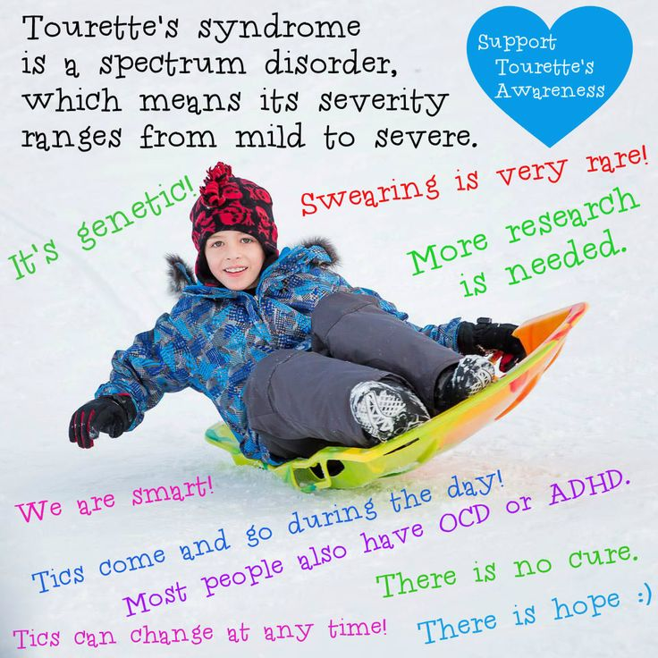 Tourette's Syndrome - Most people who have Tourette's also have ADHD or Obsessive Compulsive Disorder (OCD.) See http://www.tourettesyndrome.net/ for more information. (View only)