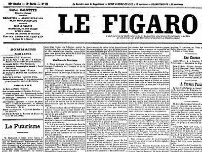 """F.T. Marinetti's Futurist manifesto was first published in French newspaper Le Figaro in 1909. The manifesto text is preceded by a disclaimer about the author's """"singularly audacious ideas."""""""