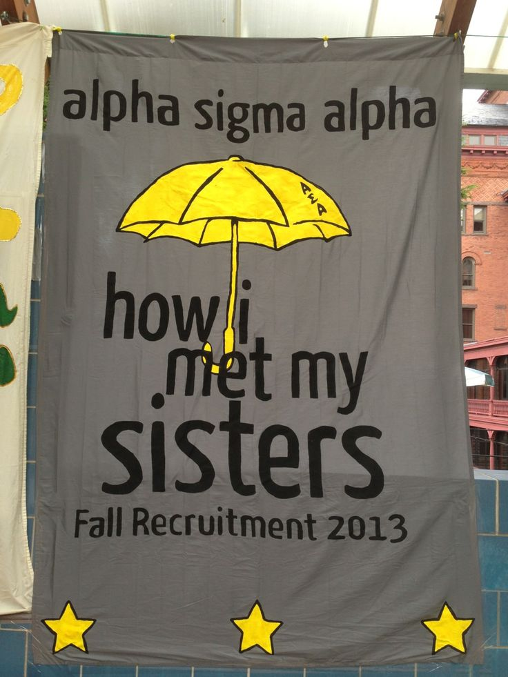 Banners / Posters | Alpha Sigma Alpha | How I Met Your Mother theme.