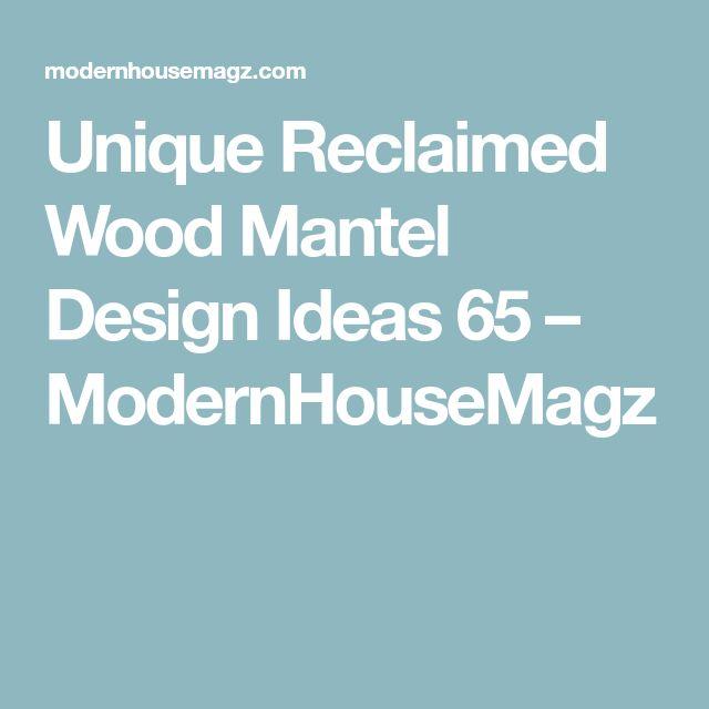 Unique Reclaimed Wood Mantel Design Ideas 65 – ModernHouseMagz