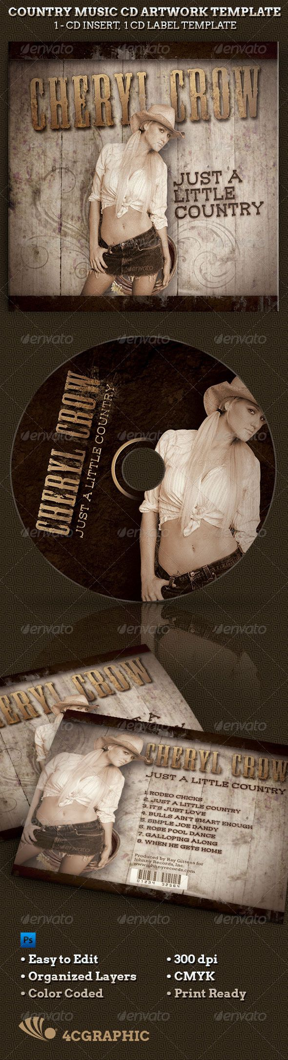 Country Western Music CD Artwork Template - $5.00 The Country Western Music CD Artwork Template is great for any western or country theme music compilation. In this package you'll find 3 Photoshop files. 4 One-Click color options are included. All layers are arranged, color coded and simple to edit. Sold exclusively on graphicriver.net