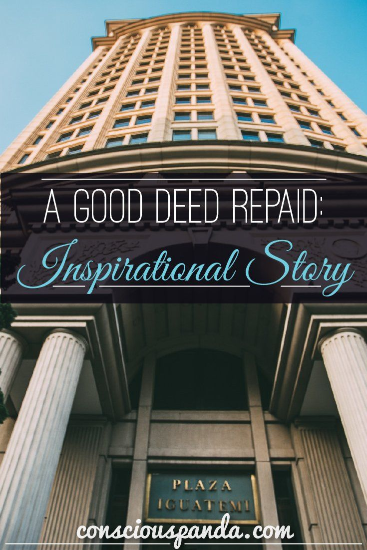 A Good Deed Repaid: Inspirational Story