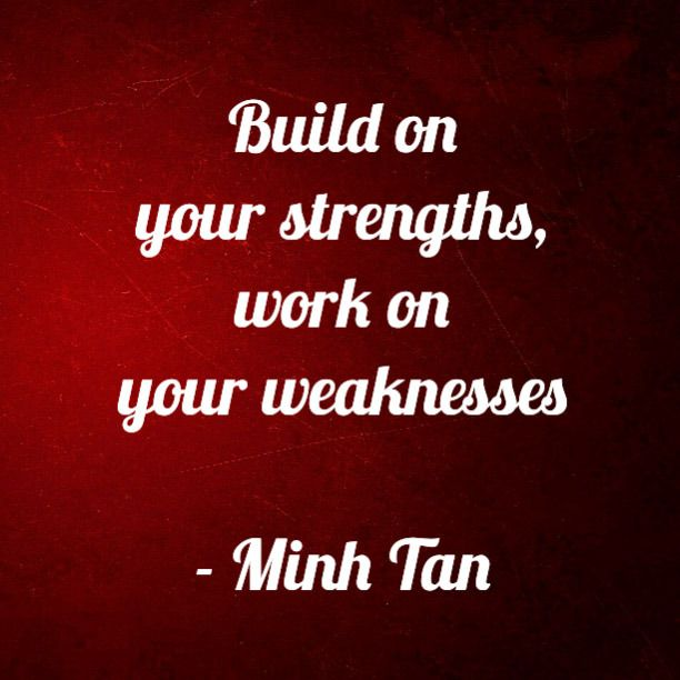 Quotes About Strengths And Weaknesses