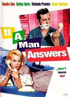 If A Man Answers with Bobby Darin, Sandra Dee, Stefanie Powers and Cesar Romero