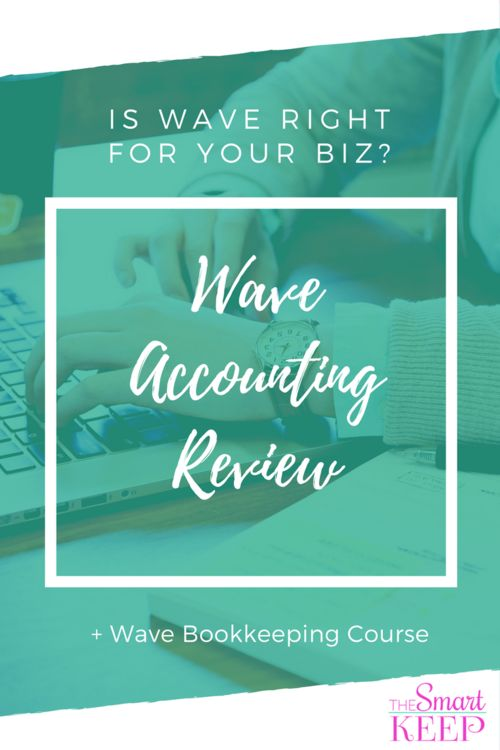 Wave Accounting Review & Course — Pick the best bookkeeping software for your online business. Coaches, marketers, infopreneurs, and virtual assistants all love Wave Accounting when they are just starting out because it is FREE!