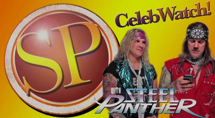 Video: Steel Panther TV's CELEB WATCH