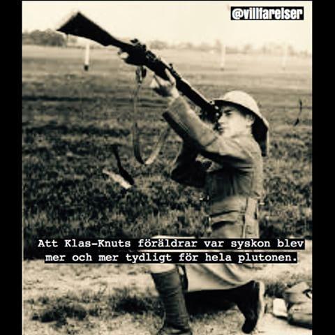 #soldat #syskon #gevär #villfarelser #humor #ironi #text #poesi #foto
