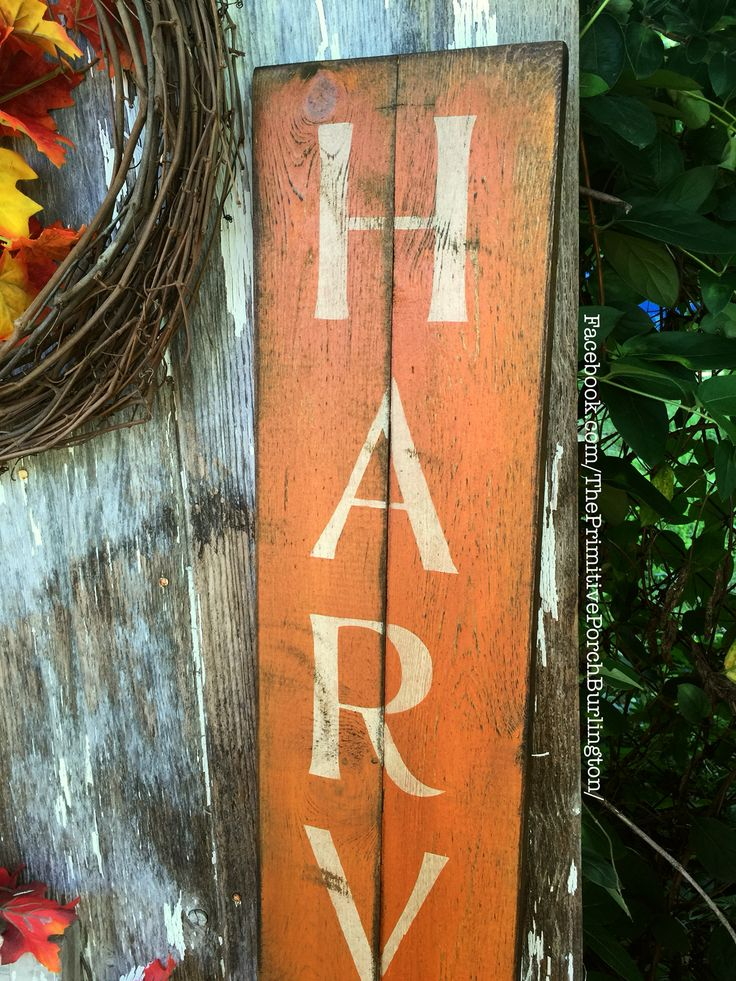 Handcrafted Rustic Harvest Sign Wooden Sign Staged