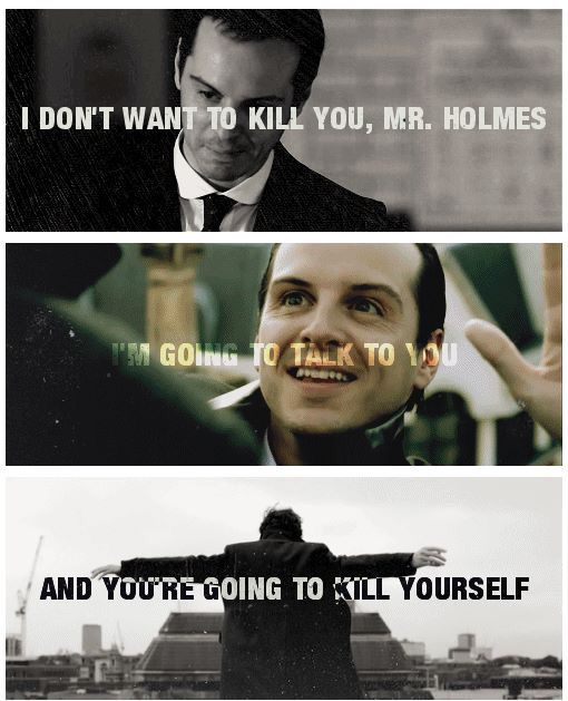 oh. okay you did break my heart moriarty