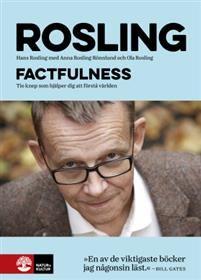 http://www.adlibris.com/se/organisationer/product.aspx?isbn=9127149943 | Titel: Factfulness : Tio knep som hjäler dig förstå världen - Författare: Hans Rosling, Ola Rosling, Anna Rosling Rönnlund - ISBN: 9127149943 - Pris: 229 kr
