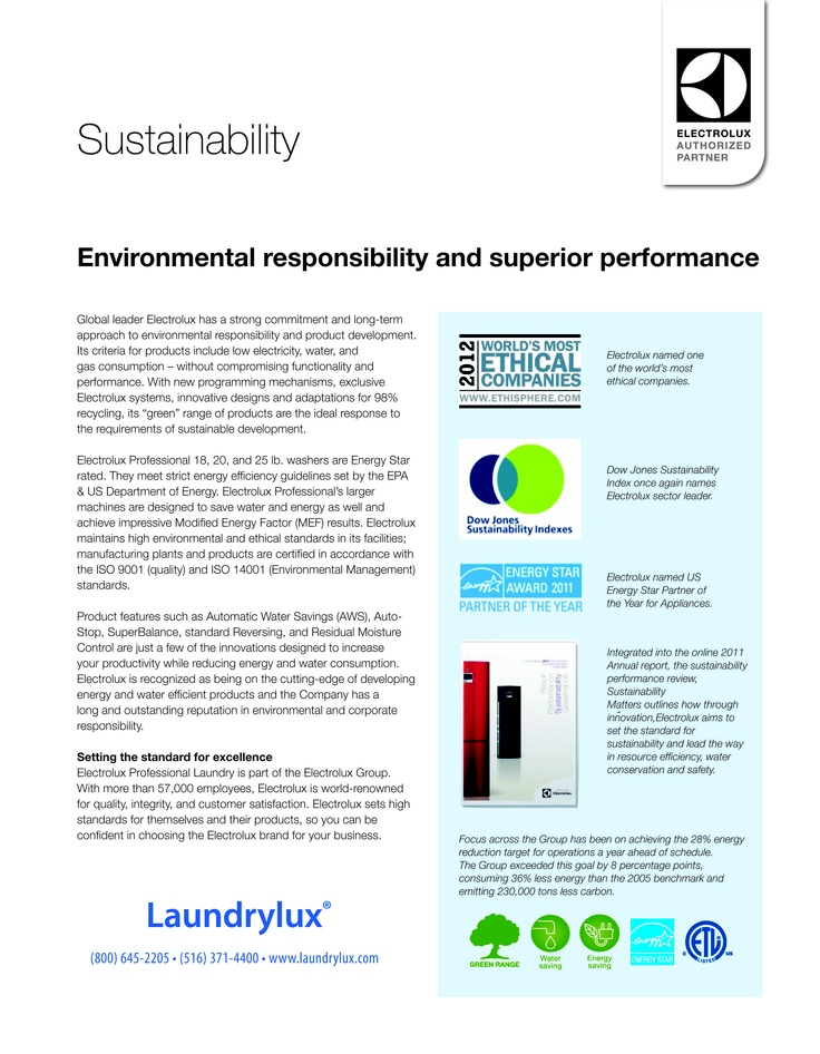 Global leader Electrolux has a strong commitment and long-term approach to environmental responsibility and product development.