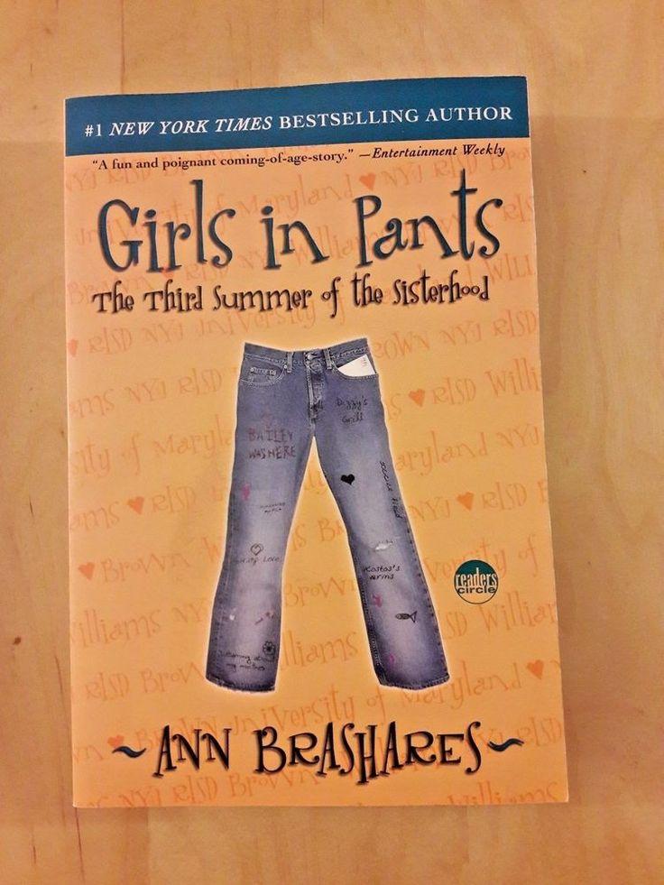 Girls in Pants: The Third Summer of the Sisterhood Sisterhood of Traveling Pants