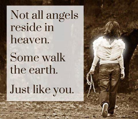 angels that walk on earth