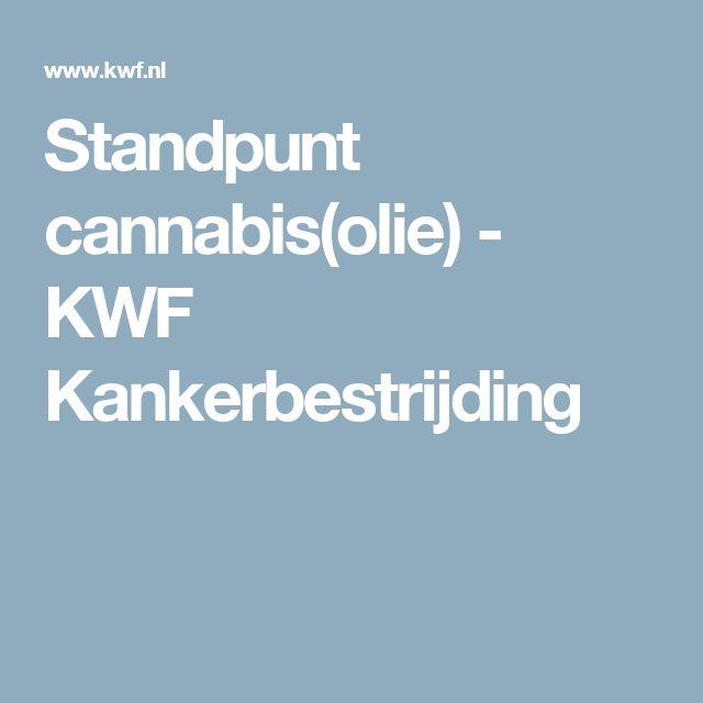 Standpunt cannabis(olie) - KWF Kankerbestrijding