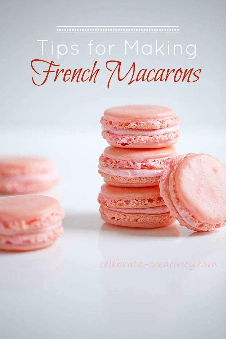 10 Tips for more perfect French Macarons.
