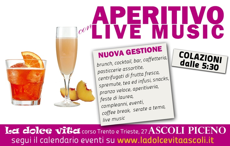 La Dolce Vita, bar di Ascoli Piceno, corso Trento e Trieste, 27    www.ladolcevitaascoli.it