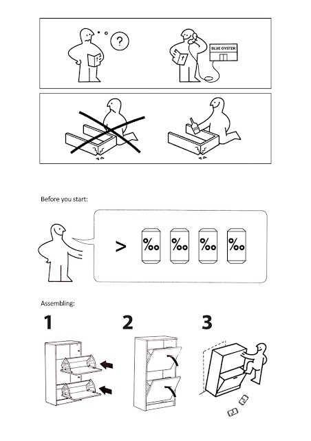 What IKEA instructions should look like!  This is so true! You def need to drink to put some of that stuff together! haha