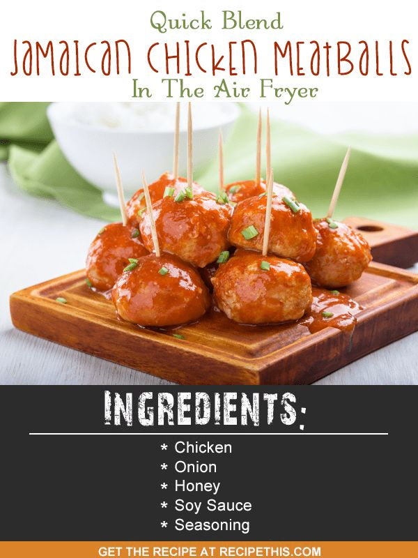 Blender Recipes | quick blend Jamaican Chicken Meatballs in the air fryer recipe from RecipeThis.com