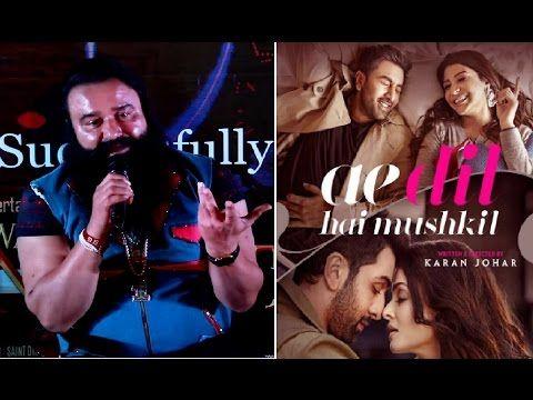 Gurmeet Ram Rahim Singh's SHOCKING reaction towards Ae Dil Hai Mushkil ban.