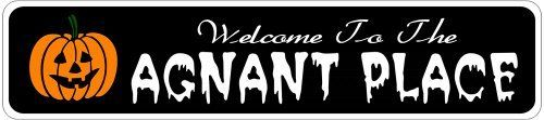 AGNANT PLACE Lastname Halloween Sign - Welcome to Scary Decor, Autumn, Aluminum - 4 x 18 Inches by The Lizton Sign Shop. $12.99. Aluminum Brand New Sign. 4 x 18 Inches. Rounded Corners. Great Gift Idea. Predrillied for Hanging. AGNANT PLACE Lastname Halloween Sign - Welcome to Scary Decor, Autumn, Aluminum 4 x 18 Inches - Aluminum personalized brand new sign for your Autumn and Halloween Decor. Made of aluminum and high quality lettering and graphics. Made to last for year...