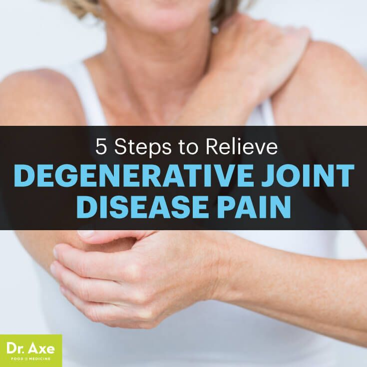 5 Natural Degenerative Joint Disease Treatments - Dr. Axe