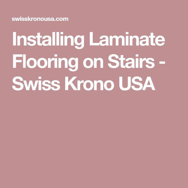Die besten 25+ Laminate flooring on stairs Ideen auf Pinterest - laminat in küche verlegen