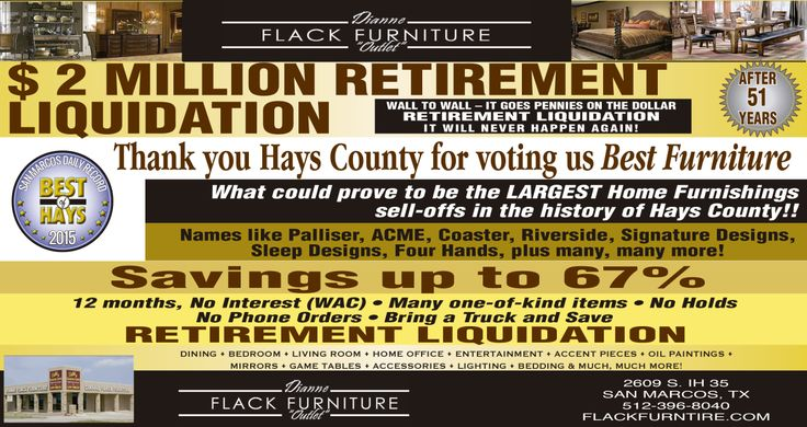 $ 2 MILLION RETIREMENT LIQUIDATION-  WALL TO WALL  | Dianne Flack Furniture Outlet - San Marcos, TX #texas #SanMarcosTX #shoplocal #localTX