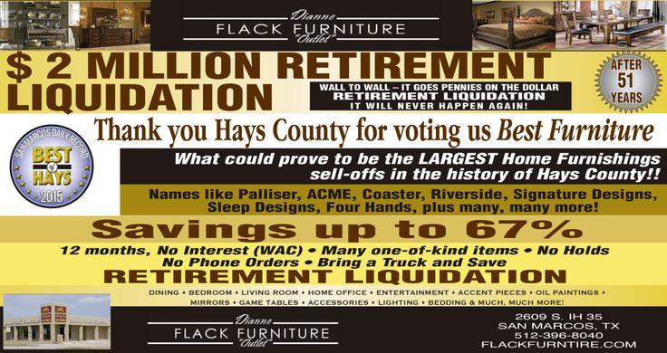 $ 2 MILLION RETIREMENT LIQUIDATION-  WALL TO WALL  | Dianne Flack Furniture Outlet - San Marcos, TX #texas #SanMarcosTX #shoplocal #localTX
