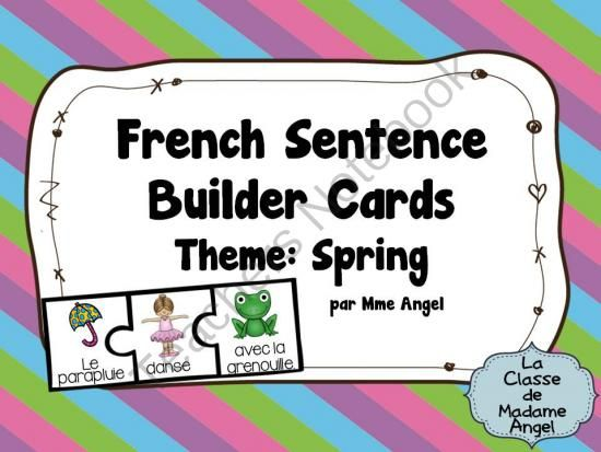 Le Printemps: Sentence Builder Cards in French with a Spring Theme from LaClassedeMadameAngel on TeachersNotebook.com - (9 pages) - A fun sentence builder activity in French! Perfect for literacy centers with a Spring theme!