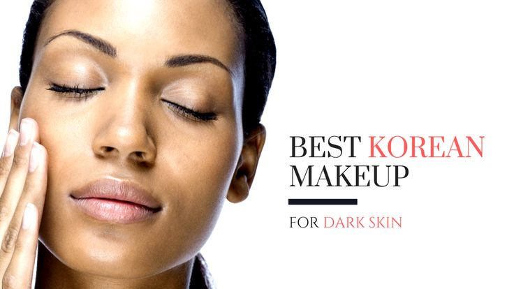 Want to let your beautiful bronze skin shine? Check out the best Korean makeup for dark skin and see what products fit your makeup bag!