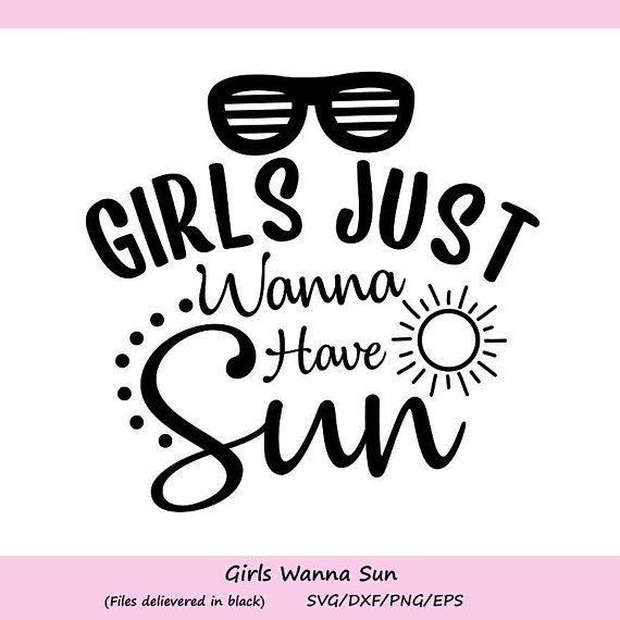 girls just wanna have sun svg, summer svg, sun svg, beach