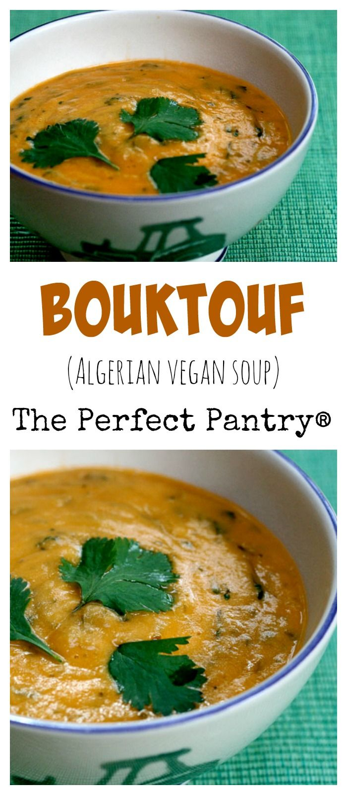 Bouktouf, an Algerian vegetable soup, packs in loads of cilantro. #vegan #meatlessmonday ThePerfectPantry.com