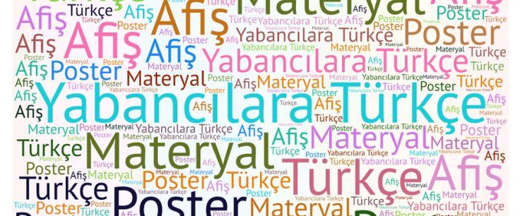 Yabancı Dil olarak Türkçe öğretiminde kullanabileceğiniz afiş ve poster materyalleri