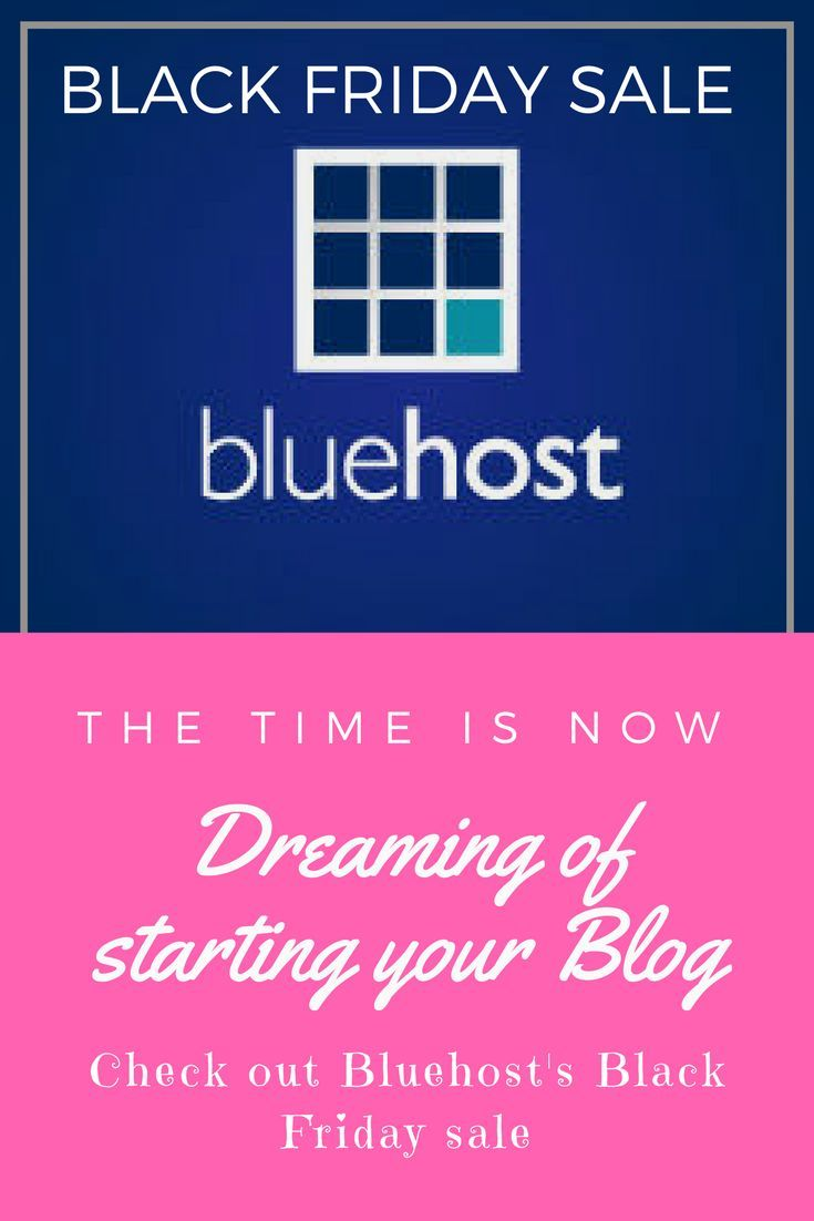 Always wanted to start your own blog or website? You need a hosting site and I love Bluehost. Click the affiliate pin and see what sales they have for Black Friday. #blackfriday #bluehost #deals #howtostartablog #affiliatelinks