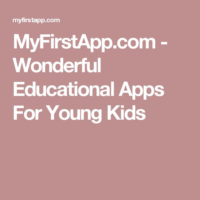 MyFirstApp.com - Wonderful Educational Apps For Young Kids