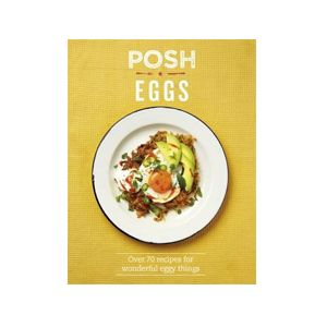 Posh Eggs. A lovely book which presents over seventy recipes for making wonderful eggy things. So, if you've ever wanted to learn the trick to making a creamy, velvety scrambled version, perfectly poached, perhaps a soufflé or even shakshuka, this book has the recipes. WIN one of two copies. Details here: