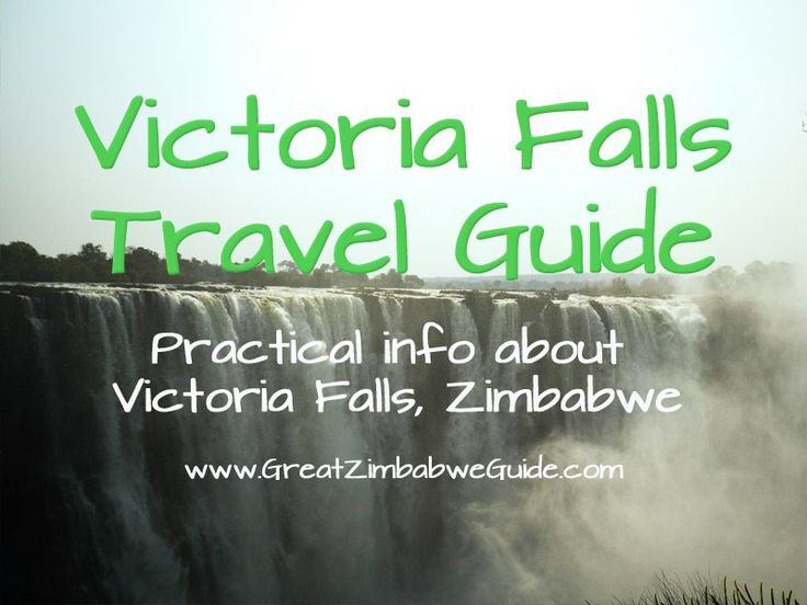 Victoria Falls Travel Guide from GreatZimbabweGuide.com - all you need to know about visiting Victoria Falls