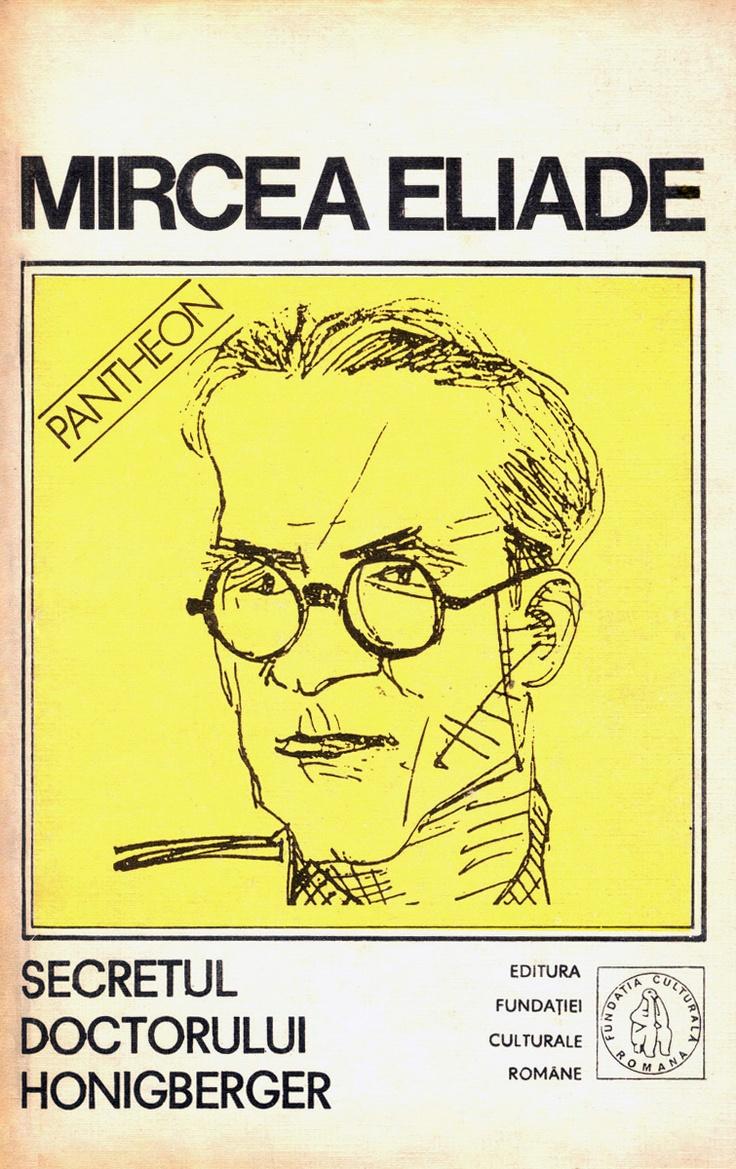 Mircea Eliade - Proză fantastică II (Secretul doctorului Honigberger; La ţigănci; Douăsprezece mii de capete de vite; Nopţi la Serampore)