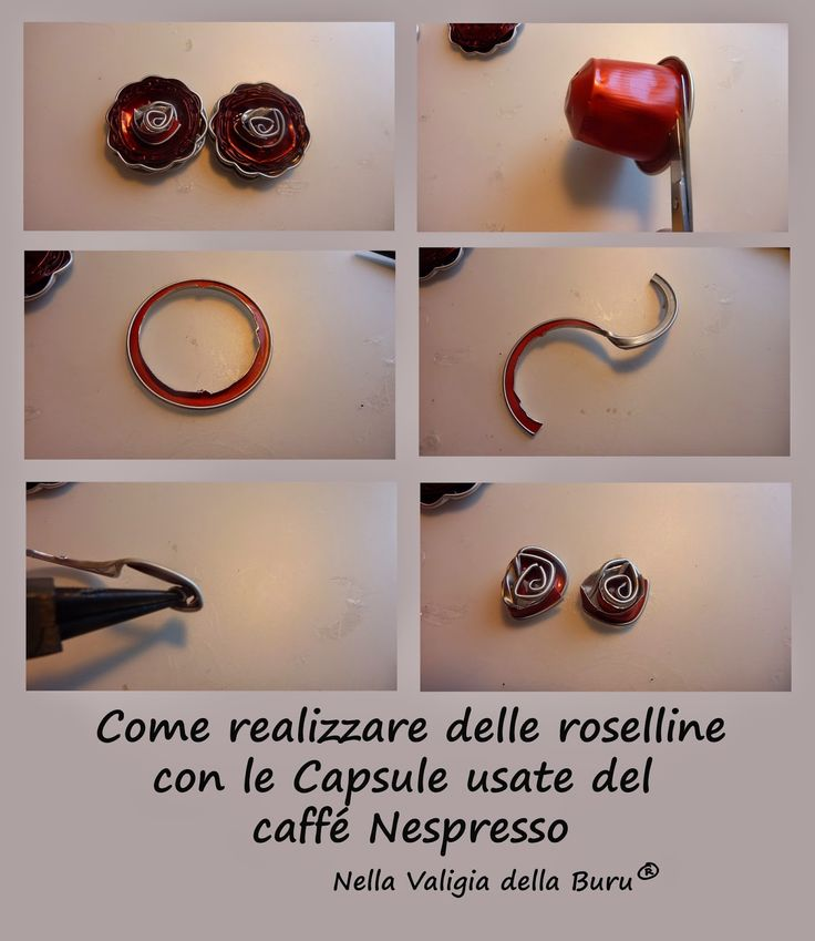 Come realizzare roselline con le Capsule Nespresso