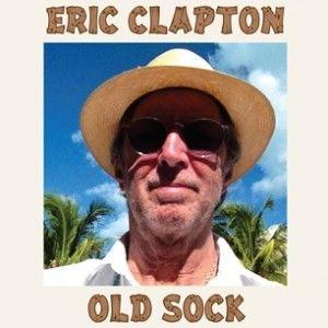 """Eric Clapton """"Old Sock"""" (2013)"""