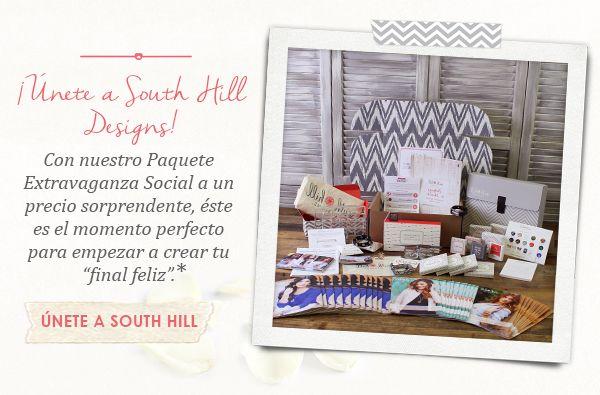 """¡Únete a South Hill Designs!. Con nuestro Paquete Extravaganza Social a un precio sorprendente, éste es el momento perfecto para empezar a crear tu """"final feliz"""". UNETE A SOUTH HILL."""