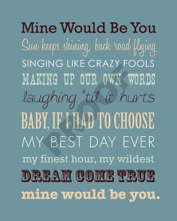 Printable blake shelton mine would be you lyrics by jaydotcreative