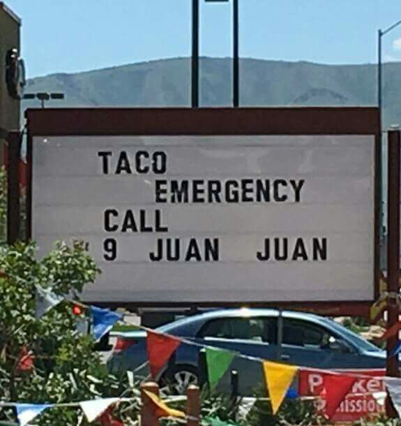 Taco emergency? Call 9 Juan Juan!