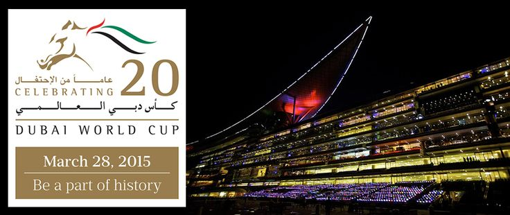 28 MARCH 2015: 20TH DUBAI WORLD CUP  Experience the electrifying, heart pumping, racing action at The Meydan Hotel. http://meydanhotels.com/meydan/racing.htm