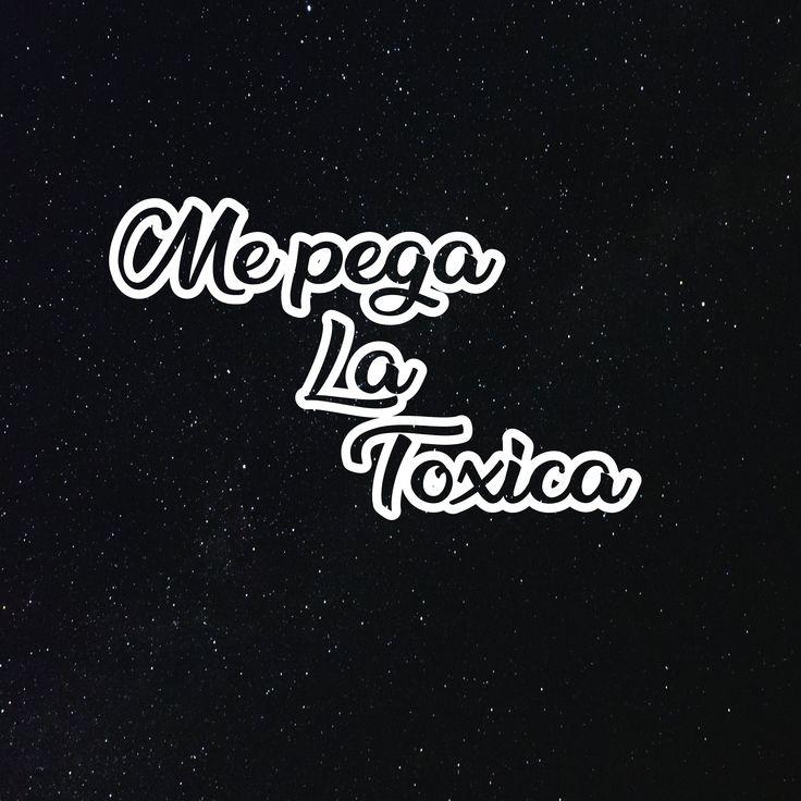 Me Pega La Toxica Decal Para La Troca Puro Trokiando Si Etsy In 2021 Cute Spanish Quotes Quotes For Shirts Custom Decals