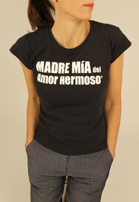 T-Shirt by Madre Mía del Amor Hermoso