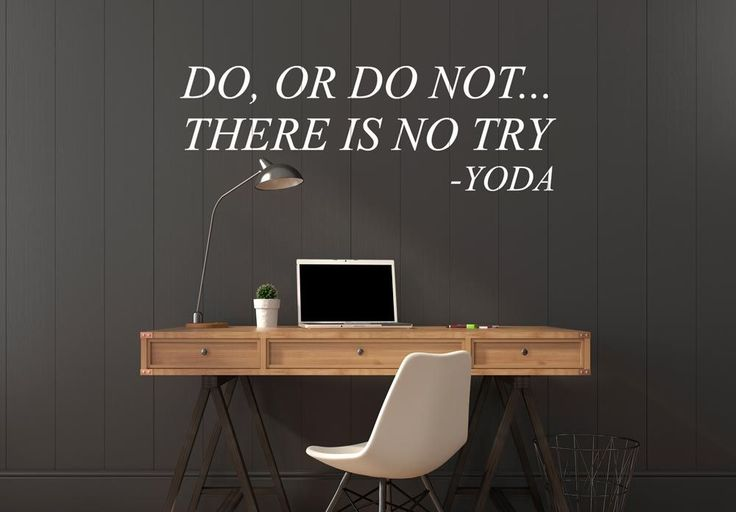 Do, or do not - Wall sticker